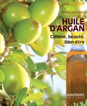 lecture les bienfaits de l huile d argan cuisine beaut bien tre ecolopop. Black Bedroom Furniture Sets. Home Design Ideas