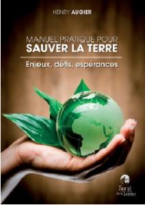 Henry Augier : Sauver la terre