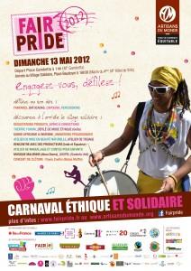 Paris : FAIRPRIDE 2012  – 2ème édition du carnaval éthique et solidaire de Paris