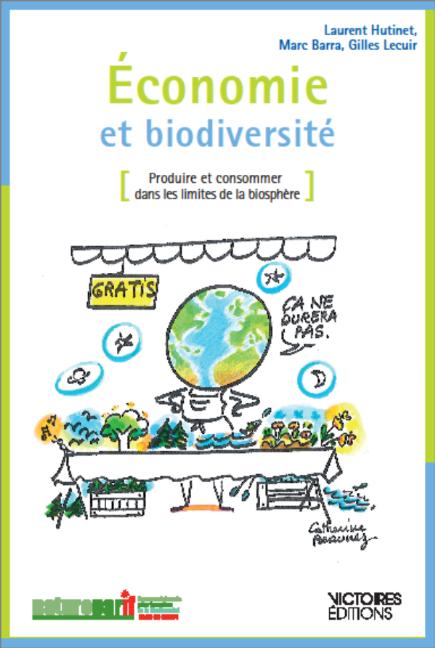 Économie et biodiversité : produire et consommer dans les limites de la biosphère