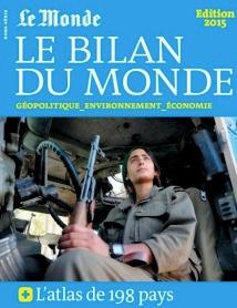 LE BILAN DU MONDE : GÉOPOLITIQUE – ÉCONOMIE – ENVIRONNEMENT