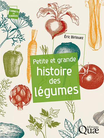 Eric Birlouez – Petite et grande histoire des légumes