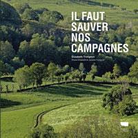 Il faut sauver nos campagnes, un livre d'Elisabeth Trotignon
